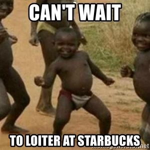 Black Kid - Can't wait to loiter at starbucks