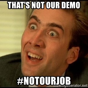 You Don't Say Nicholas Cage - That's not our Demo #NotOurJob