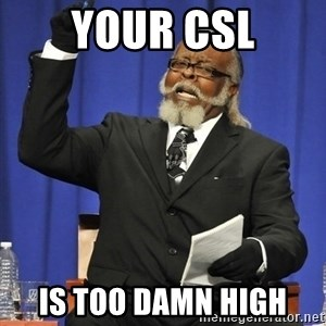 Rent Is Too Damn High - YOUR CSL IS TOO DAMN HIGH