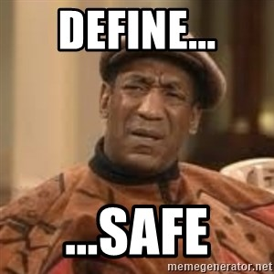Confused Bill Cosby  - Define... ...Safe