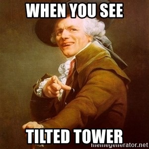Joseph Ducreux - When you see Tilted tower