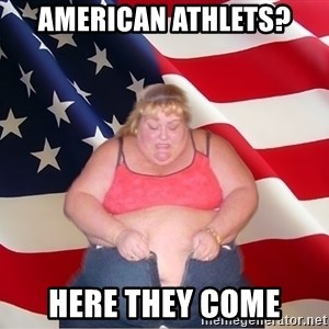 Asinine America - American Athlets? Here they come