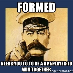 your country needs you - FORMED NEEDS YOU TO TO BE A hpt player tO win together