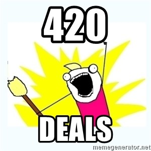 All the things - 420 deals
