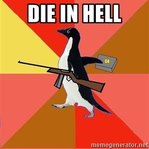 Socially Fed Up Penguin - die in hell
