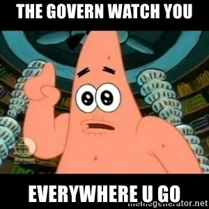 ugly barnacle patrick - the govern watch you everywhere u go