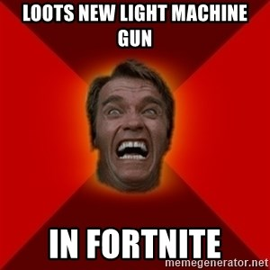 Angry Arnold - Loots new light machine gun in Fortnite