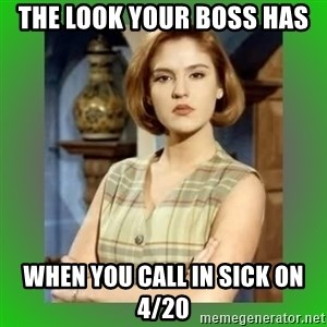 Donya Angelica - The look your boss has when you call in sick on 4/20