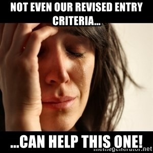 crying girl sad - Not even our revised entry criteria... ...can help this one!