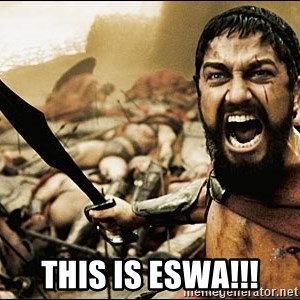 This Is Sparta Meme - THIS IS ESWA!!!