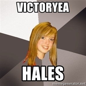 Musically Oblivious 8th Grader - Victoryea  Hales