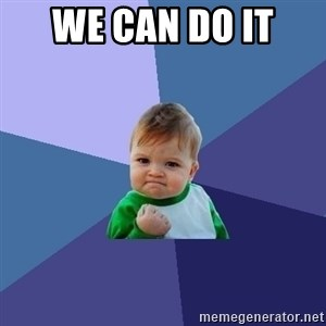 Success Kid - We can do it