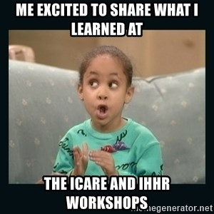 Raven Symone - Me excited to share what I learned at  the ICARE and IHHR workshops