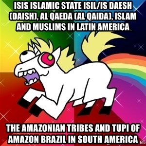 Lovely Derpy RP Unicorn - ISIS Islamic State ISIL/IS Daesh (Daish), Al Qaeda (Al Qaida), Islam and Muslims in Latin America  The Amazonian Tribes and Tupi of Amazon Brazil in South America