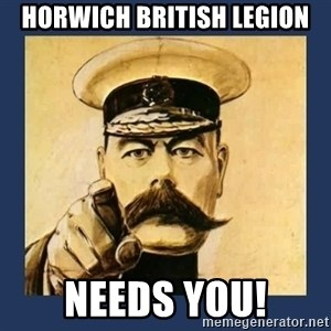 your country needs you - horwich british legion needs you!