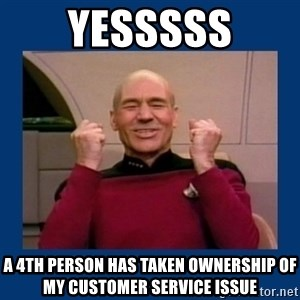Captain Picard So Much Win! - yesssss a 4th person has taken ownership of my customer service issue