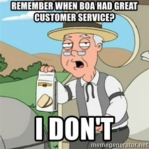 Pepperidge Farm Rememberss - remember when BOA had great customer service? I don't