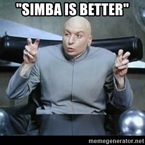 """dr. evil quotation marks - """"simba is better"""""""