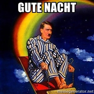 Bed Time Hitler - Gute Nacht