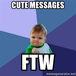 Success Kid - CUTE MESSAGES FTW