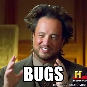 Ancient Aliens - BUGS