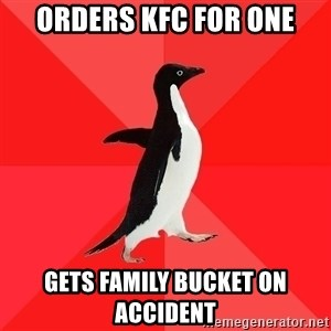 Socially Awesome Penguin - Orders KFC For One Gets Family Bucket on accident