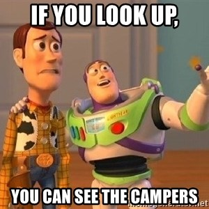 Consequences Toy Story - If you look up, you can see the campers