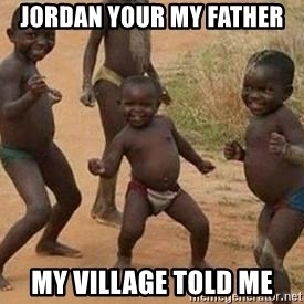 african children dancing - Jordan Your my Father My village told me