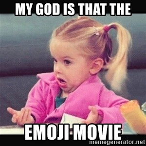 guilty little kid - My god is that the  EMOJI MOVIE