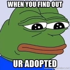Sad Frog Color - when you find out  ur adopted