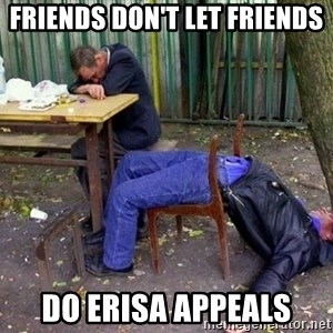 drunk - Friends Don't Let Friends Do ERISA Appeals