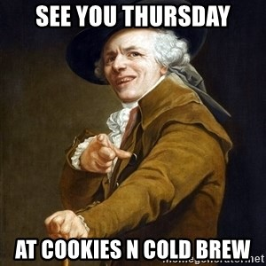 Joseph Ducreaux - See you Thursday At Cookies N Cold Brew