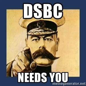 your country needs you - DSBC needs you