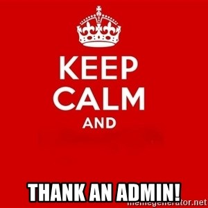 Keep Calm 2 - Thank an Admin!