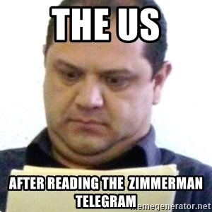 dubious history teacher - The us After reading the  Zimmerman telegram