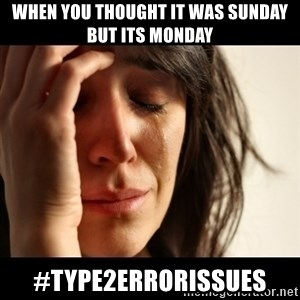 crying girl sad - When you thought it was Sunday but its Monday  #type2errorissues