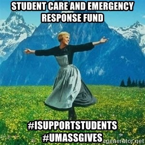 Look at All the Fucks I Give - Student Care and Emergency Response Fund  #iSupportStudents #UMassGives