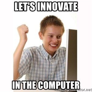 Computer kid - Let's innovate In the computer