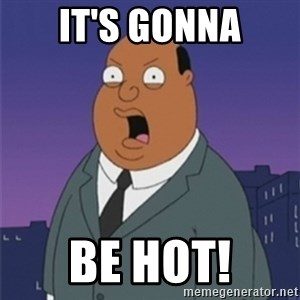 ollie williams - It's gonna Be hot!