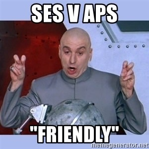 "Dr Evil meme - SES v APS ""Friendly"""