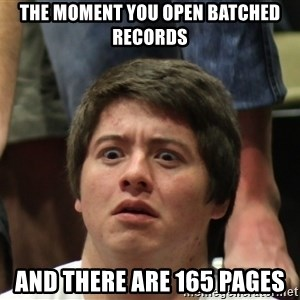 Brony Conspiracy Laurence - The moment you open batched records and there are 165 pages