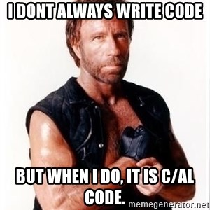 Chuck Norris Meme - I dont always write code but when I do, it is C/AL Code.