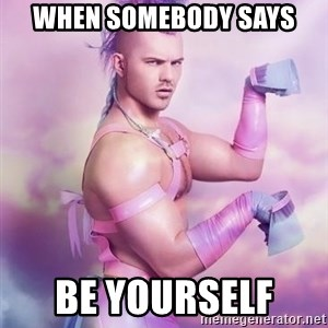 Unicorn Boy - WHen somebody says Be yourself