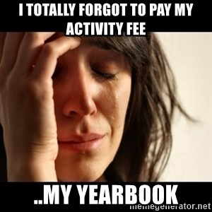 crying girl sad - I totally forgot to pay my activity fee ..my yearbook