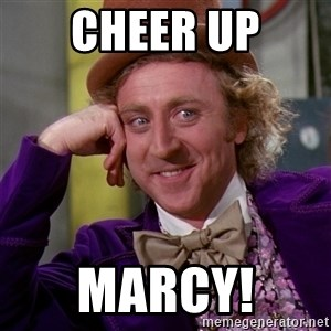 Willy Wonka - Cheer up Marcy!