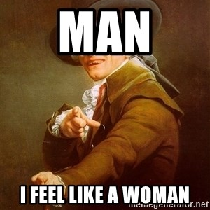 Joseph Ducreux - Man  I feel like a woman