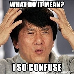 Jackie Chan - What do it mean? I so confuse