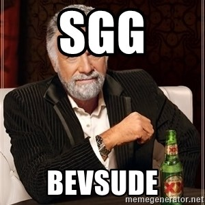 The Most Interesting Man In The World - Sgg Bevsude