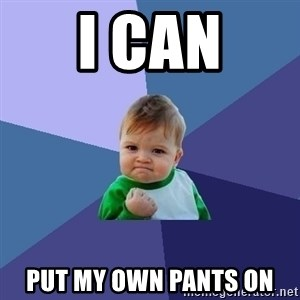 Success Kid - I can put my own pants on