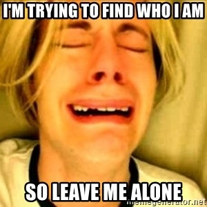 Leave Brittney Alone - I'm trying to find who I am so leave me alone